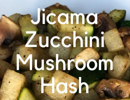 Lander Chiropractic Weekly Recipe (5/20/19): Jicama, Zucchini, Mushroom Hash