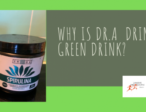 Why Is Dr. A Drinking A Green Drink?